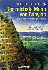 Die besten Business Bücher für Selbstständige und Unternehmer - Der reichste Mann von Babylon
