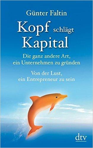 Die besten Business Bücher die jeder Selbstständige und Unternehmer lesen muss - Kopf Schlägt Kapital