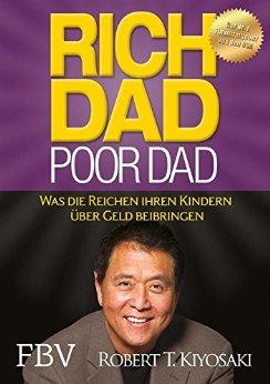 Die besten Business Bücher für Selbstständige und Unternehmer - Rich Dad Poor Dad