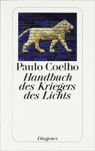 Die besten Selbsthilfebücher - Handbuch des Kriegers des Lichts