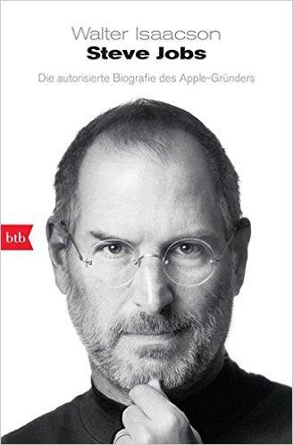 Die besten Biografien die man lesen muss - Steve Jobs