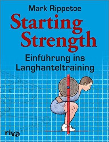 Die besten Fitness und Bodybuilding Bücher - Starting Strength