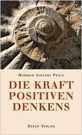 Die besten Selbsthilfebücher - Die Kraft des postiven Denkens