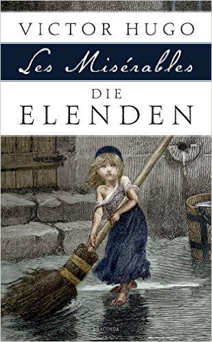 Die besten Bücher - Les Miserables / Die Elenden