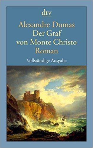 Die besten Bücher - Der Graf von Monte Christo