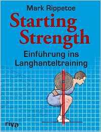 Die besten Bücher für Männer - Starting Strength Einführung ins Langhanteltraining
