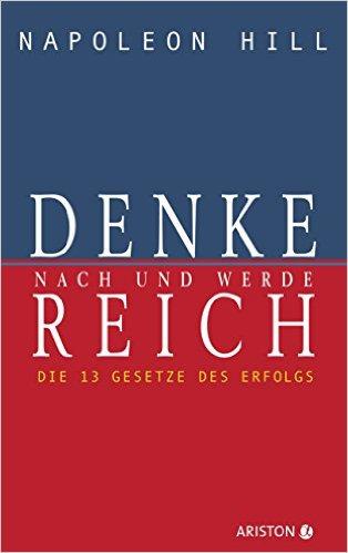 Die besten Bücher für Männer - Denke nach und werde reich