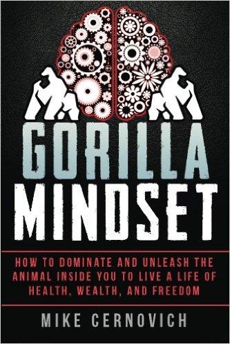 Die besten Bücher für Männer - Gorilla Mindset