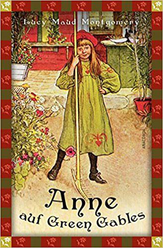Anne auf Green Gables Bestseller Romane