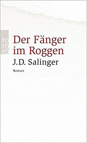 Der Fänger im Roggen Bestseller Romane