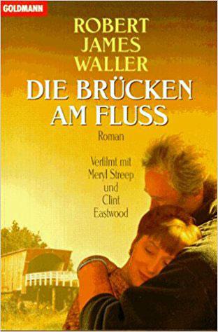 Die Brücken am Fluß - Bestseller Romane