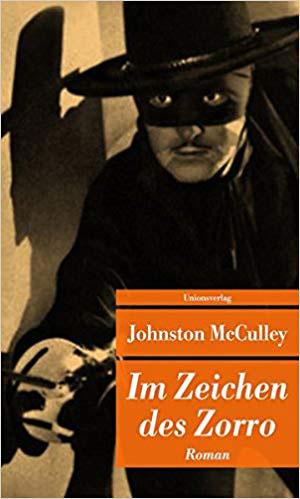 Im Zeichen des Zorro Bestseller Romane