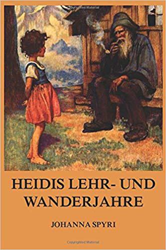 Heidis Lehr- und Wanderjahre Bestseller Kinderbücher