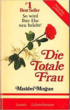 Bestseller Sachbücher - Die totale Frau