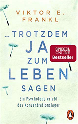 Bestseller Sachbücher - Trotzdem Ja Zum Leben Sagen ...