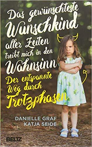 Bestseller 2018 - Das gewünschteste Wunschkind aller Zeiten