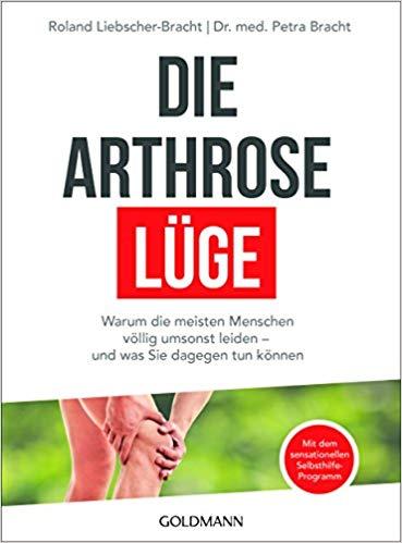 Bestseller 2018 - Die Arthrose-Lüge