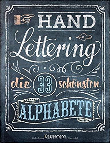 Meistverkaufte Bücher 2018 - Handlettering 33 Alphabete